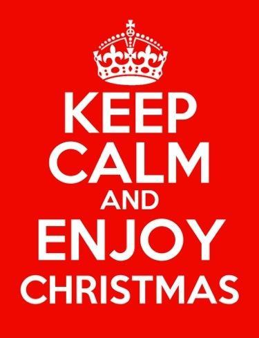 keep calm and enjoy christmas
