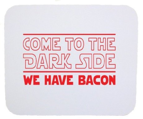 come-to-the-dark-side-we-have-bacon